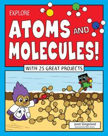 Explore Atoms and Molecules book cover