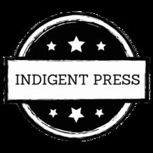 Indigent Press