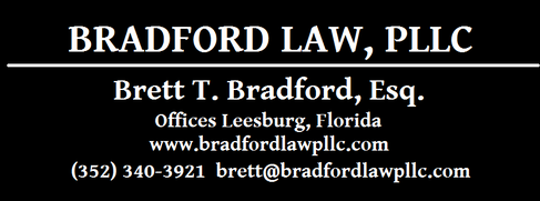 Central Florida Leesburg Lake County Probate Estate Planning Wills Trusts Attorney Lawyer The Villages Lady Lake Fruitland Park Ocala Sumter Marion Orange Brett T. Bradford Law PLLC