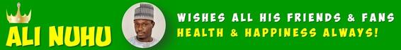 ali_nuhu_health_wishes