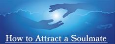 How to Attract a Soulmate