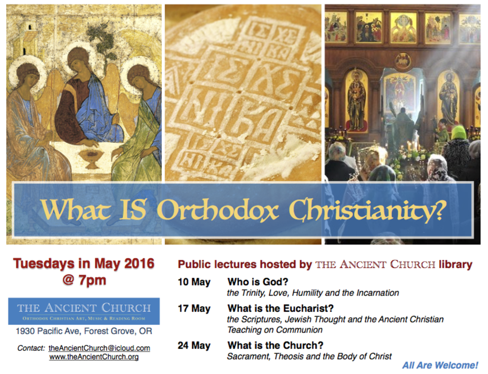 """What Is Orthodox Christianity?"" Public Lectures: Forrest Grove, OR @ Forest Grove 