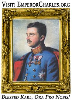Blessed Emperor Karl of Austria-Hungary