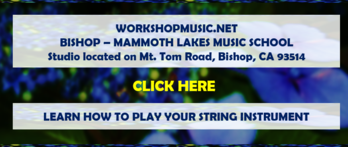 Click here to learn music in Bishop-Mammoth Lakes