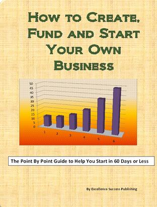 How to Create fUND AND sTART YOUR OWN BUSINESS