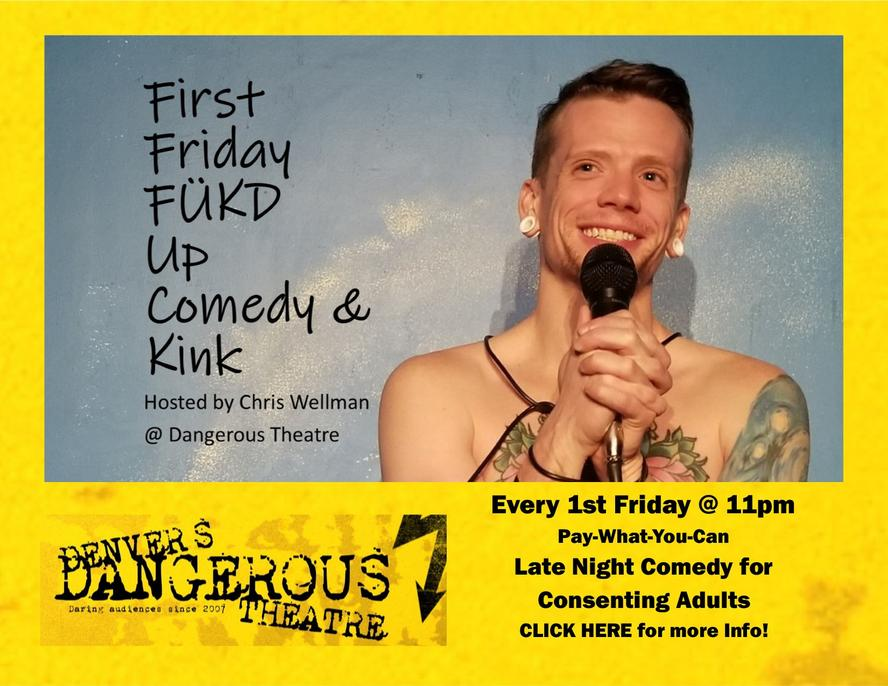 First Friday Comedy at Denvers Dangerous Theatre