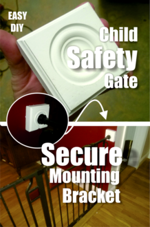 DIY secure mounting brackets for child and pet safety gates. Protect not only your child but also walls from damage. FREE step by step instructions. www.DIYeasycrafts.com