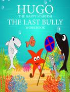 workbook bullying, the last bully workbook