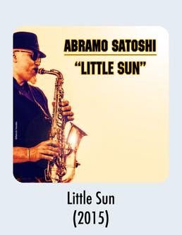 Album Download - Little Sun -Abramo Satoshi 2015 Music Release