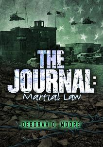 The Journal: Matrial Law (Book 6) by author Deborah D. Moore