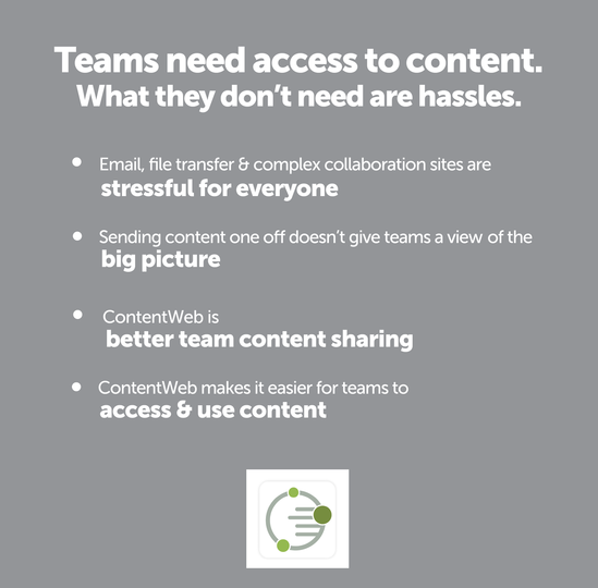 Big launch, huge team and a lot of content. Are you launching a brand, marketing or communications campaign? Teams inside and outside your organization get secure access to campaign content. ContentWeb is a mobile team content sharing launch platform. It's so easy. ContentWeb helps you update content, categorize, notify team members of new content, provide clear instructions on use, and assign action. Team members can access campaign content anytime anywhere from their mobile devices with mobile content sharing. Teams can connect to content without stress. With ContentWeb, teams are ready to go into full launch mode. Be the launch hero. Sign up today. Free 30-day trial of ContentWeb.
