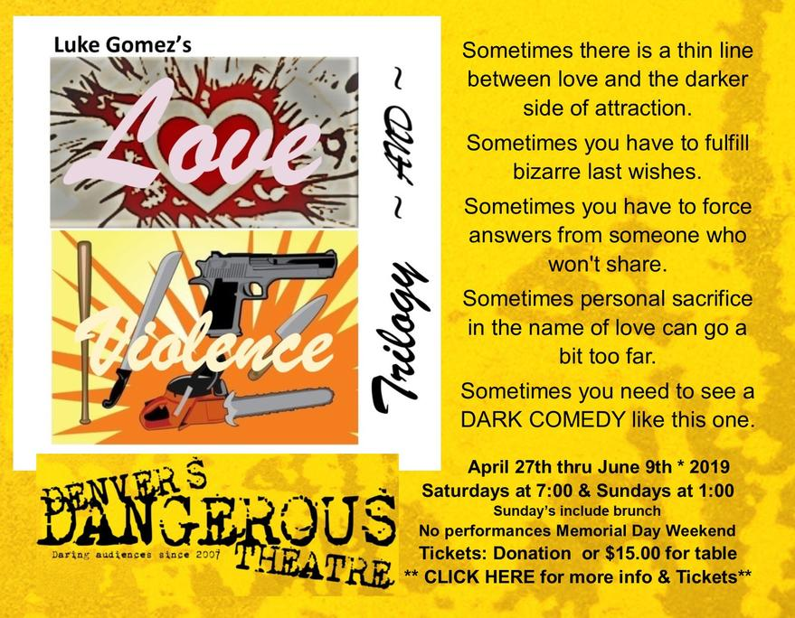 Love and Violence Trilogy at Dangerous Theatre