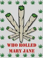 Cross Stich Chart Pattern of Who Rolled Mary Jane
