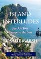 Image of jacket front of Island Interludes. Looking down to the coast and the sea.