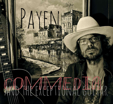 Ugo Payen - Commedia and the Exceptional Guitar