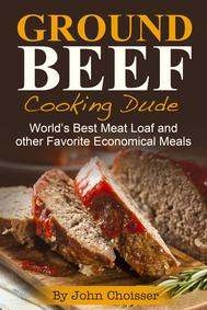 Ground Beef Cooking Dude Recipes