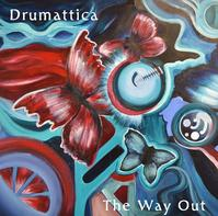 Drumattica The Way Out Lyrics