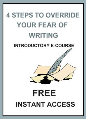 4 Steps to Overriding Fear of Writing E-Course