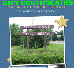 Gift certificates available for any canoe kayak raft or bike rental at cannon falls canoe and bike rental