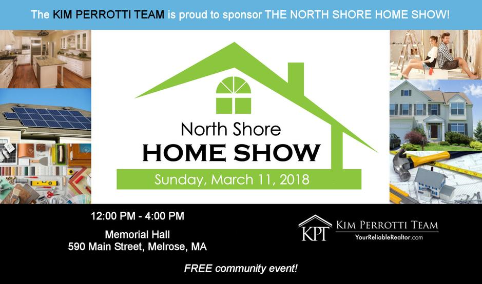 The North Shore Home Show - The Kim Perrotti Team RE/MAX Leading Edge