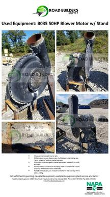 Hauck 50HP Blower Motor With Stand for Asphalt Plants. Burner and Blower Sold Separately.