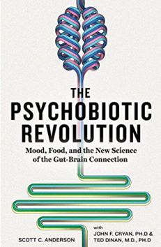 The Psychobiotic Revolution