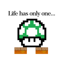 Life Has Only One One Up Sticker