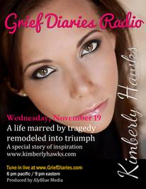 Grief Diaries Radio with Kimberly Hawks