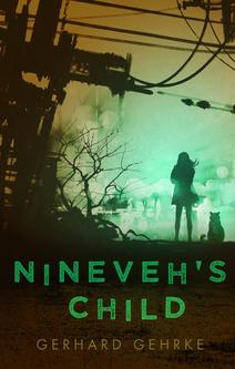 Get a copy of Nineveh's Child