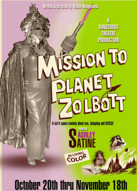 Mission to Planet Zolbott at Dangerous Theatre Sanford