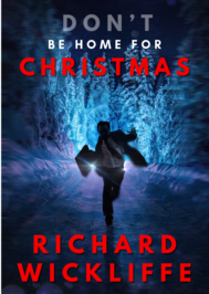 https://www.amazon.com/Dont-Home-Christmas-Richard-Wickliffe-ebook/dp/B07VG4KYWR/ref=tmm_kin_swatch_0?_encoding=UTF8&qid=&sr=