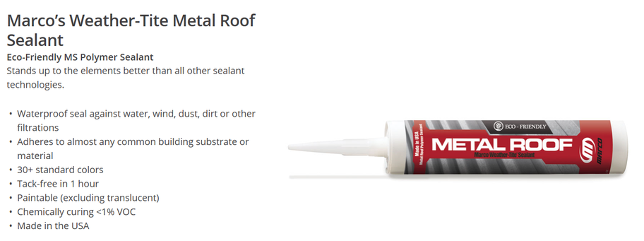 Marco's Weather-Tite Metal Roof Sealant