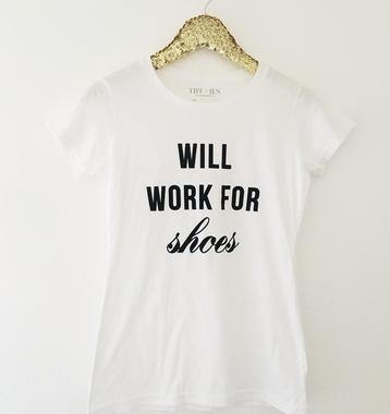 Will Work For Shoes Graphic Tee