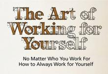 The Art of Working for Yourself - NOW on Amazon!