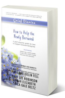 Grief Diaries How to Help the Newly Bereaved book