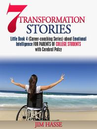 Cover of Little Book 4 about emotional intelligence for parents of CP youngsters in college: Young woman in wheelchair with outstretched arms on beach.