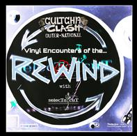 Vinyl Encounters Of The Rewind