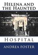 Helena and the Haunted Hospital