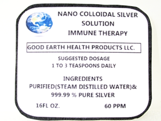 Good Earth Health Products Llc  - colloidal silver solution