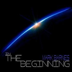 In The Beginning by Mark Barnes