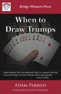 When to Draw Trumps