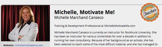 Michelle Marchand Canseco of Michelle, Motivate Me! has courses on Curious.com