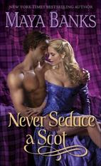 Never seduce a scot maya banks historical sexy romance book