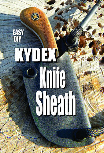 How to make a Kydex knife sheath. FREE step by step video instructions. www.DIYeasycrafts.com