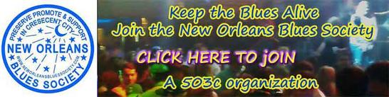 membership to New Orleans Blues society