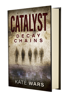 Catalyst: Decay Chains book cover graphic print book with zombies and skyline on cover