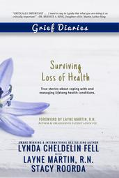 Grief Diaries Surviving Loss of Health book