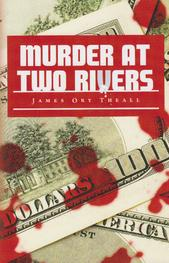 Book; Murder at Two Rivers