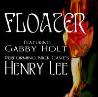 Henry Lee by Floater featuring Gabby Holt lyrics