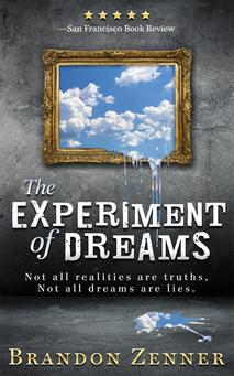 Brandon Zenner, psychological thriller, dream science, thriller, science fiction, medical thriller, The Experiment of Dreams, techno thriller